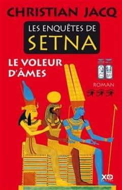 Christian Jacq - Les enquêtes de Setna - T03