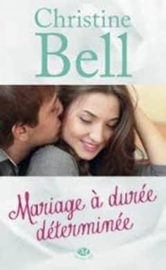 Christine Bell – Mariage à durée déterminée