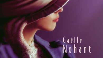 Gaëlle Nohant - La part des flammes