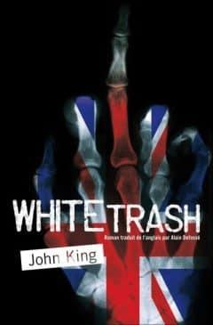 John King - White Trash