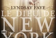 Photo de Lyndsay Faye – Le Dieu de New York