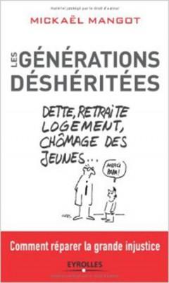 Mickael Mangot - Generations desheritees
