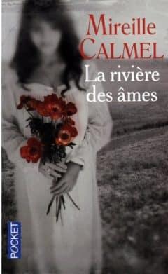 Mireille Calmel - La riviere des ames