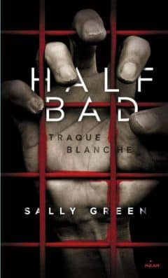 Sally Green - Half Bad