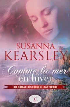 Susanna Kearsley - Comme la mer en hiver