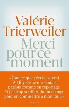 Valérie Trierweiler - Merci pour ce moment