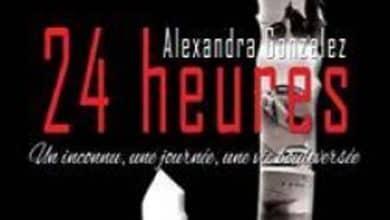 Alexandra Gonzalez - 24 Heures