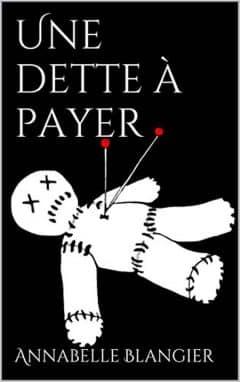 Annabelle Blangier - Une dette a payer (2015)