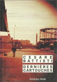 Cesare Battisti - Dernières cartouches