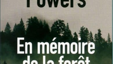 Charles T. Powers - En mémoire de la forêt