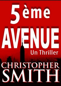 Christopher Smith - 5eme avenue