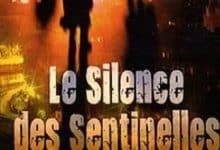 Claude Poux - Le silence des sentinelles