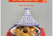 Couscous, tajines & co en 120 recettes