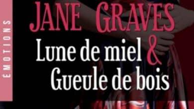 Photo of Janes Graves – Lune de miel et gueule de bois