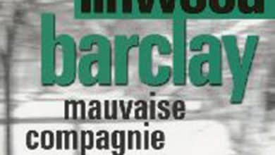 Linwood Barclay - Mauvaise Compagnie