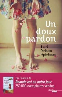 Lori Nelson Spielman - Un doux pardon