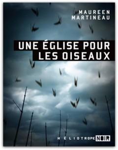 Maureen Martineau - Une eglise pour les oiseaux