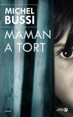 Michel Bussi - Maman a tort (2015)