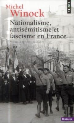 Michel Winock - Nationalisme antisemitisme et fascisme en france