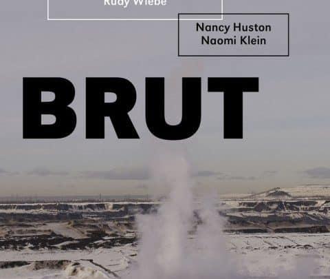 Naomi Klein, Nancy Huston - Brut (2015)