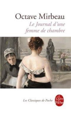 Octave Mirbeau - Le Journal d'une femme de chambre