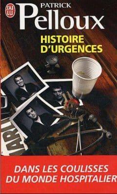 Patrick Pelloux - Histoire d'urgences