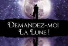 Photo de Sylvie Barret-Lefelle –  Demandez-moi la lune