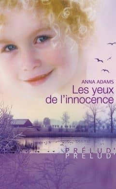 Anna Adams - Les yeux de l'innocence