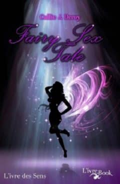 Callie J. Deroy - Fairy Sex Tale
