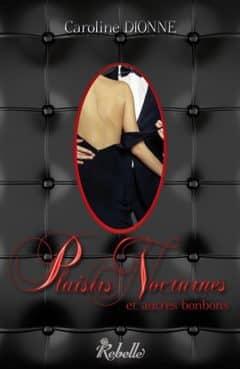 Caroline Dionne - Plaisirs nocturnes... et autres bonbons