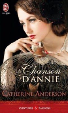 Catherine Anderson - La chanson d'Annie