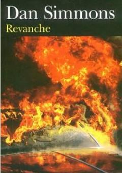 Dan Simmons - Revanche