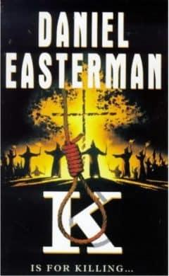 Daniel Easterman - K