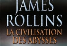James Rollins - La civilisation des abysses