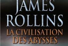 Photo de James Rollins – La civilisation des abysses