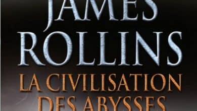 James Rollins - La civilisation des abysses