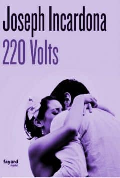Joseph Incardona - 220 volts