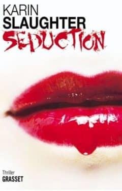 Karin Slaughter - Seduction