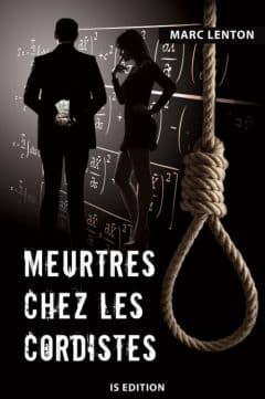 Marc Lenton - Meurtres chez les cordistes