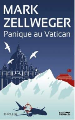 Mark Zellweger - Panique au vatican