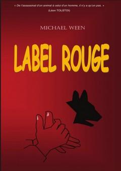 Michael Ween - Label rouge