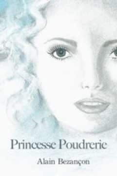 Alain Bezançon - Princesse Poudrerie