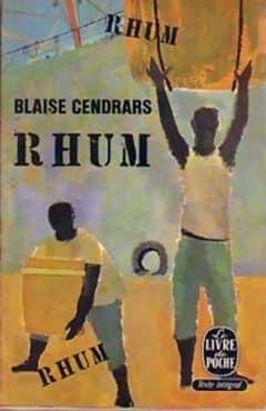 Blaise Cendrars - Rhum