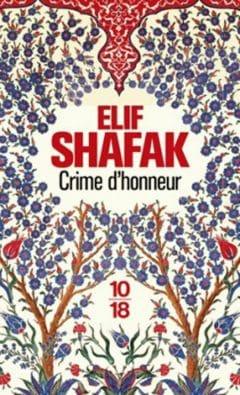 Elif Shafak - Crime d'honneur