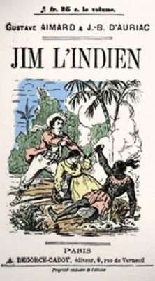 Gustave Aimard - Jim l'indien