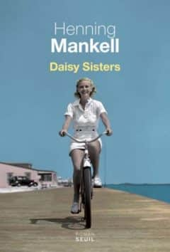 Henning Mankell - Daisy sisters