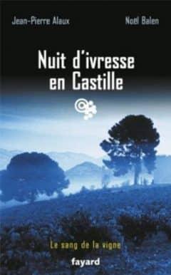 Jean-pierre Alaux - Nuit d'ivresse en Castille