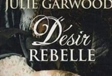 Photo de Julie Garwood – Désir rebelle