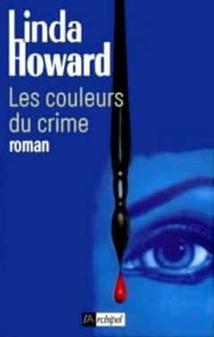 Linda Howard - Les couleurs du crime