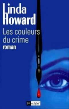 Linda Howard - Les couleurs du crime